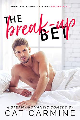 - The Break-Up Bet