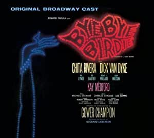 bye bye birdie by original 1960 broadway cast recording