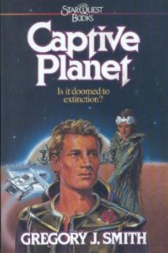 Captive Planet (Star Quest Books, Volume 1)