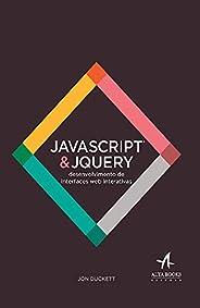 Javascript e Jquery: Desenvolvimento de Interfaces web Interativas