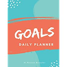 Goals Daily Planner: High Performance Time Management Undated Planner | Calendar, Gratitude & Goals Journal | Increase Productivity | Undated Monthly Weekly Day Planner | Keep Track of Daily Progress
