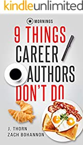 9 Things Career Authors Don't Do: Mornings