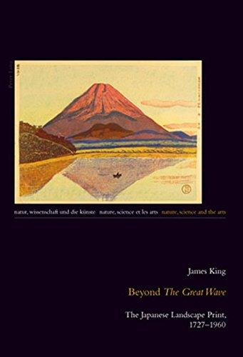 Beyond «The Great Wave»: The Japanese Landscape Print, 1727-1960 (Natur, Wissenschaft und die Künste / Nature, Science and the Arts / Nature, Science et les Arts) by Peter Lang AG, Internationaler Verlag der Wissenschaften