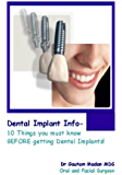 Dental Implant Info - 10 Things You Must Know Before Getting Dental Implants