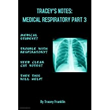 Tracey's USMLE Notes: Medical Respiratory: Part 3
