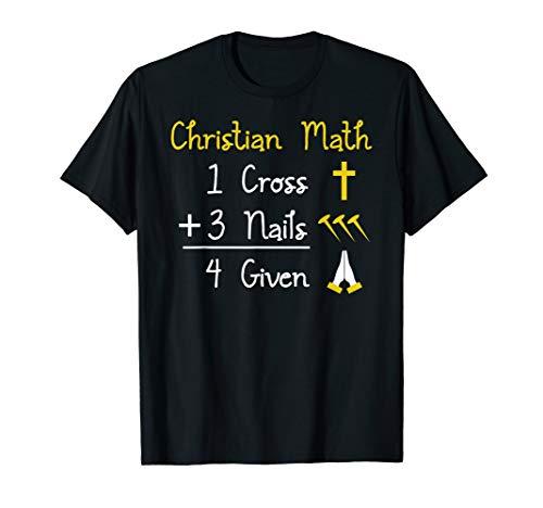 - Christian Pun T-Shirt I Math Cross Nails Forgiven Worship