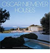Oscar Niemeyer Houses: [ OSCAR NIEMEYER HOUSES: ] by Weintraub, Alan (Author) May-16-2006 [ Hardcover ]