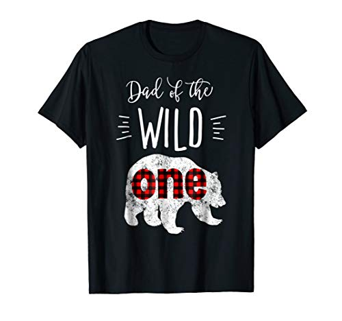 Mens Dad of the Wild One Shirt Bear Lumberjack 1st Birthday Tee