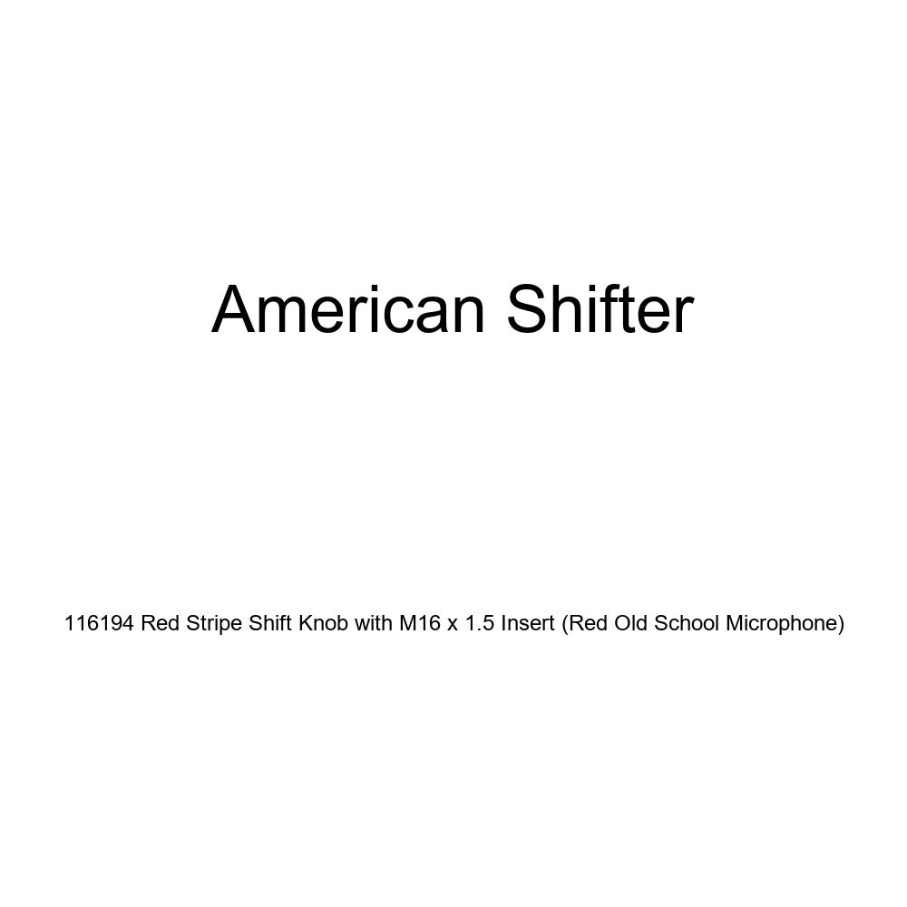 American Shifter 116194 Red Stripe Shift Knob with M16 x 1.5 Insert Red Old School Microphone