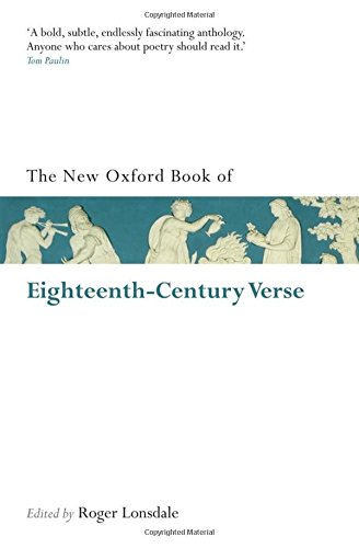 The Oxford Book of Eighteenth-Century Verse: Reissue (Oxford Books of Prose & Verse)