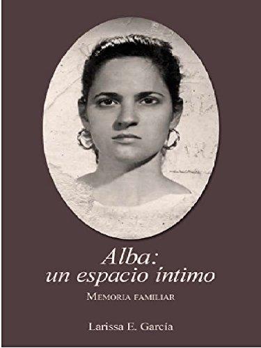 Descargar Libro Alba: Un Espacio Intimo Larissa Garcia
