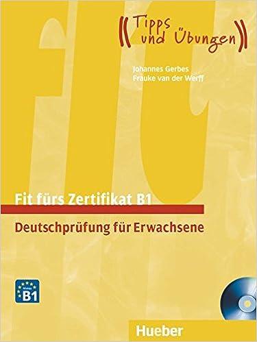 Fit Fürs Zertifikat B1 Deutschprüfung Für Erwachsene Deutsch Als