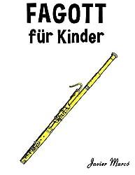 Fagott für Kinder: Weihnachtslieder, Klassische Musik, Kinderlieder, Traditionelle Lieder und Volkslieder!
