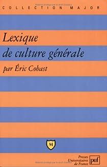 Lexique de culture générale par Cobast