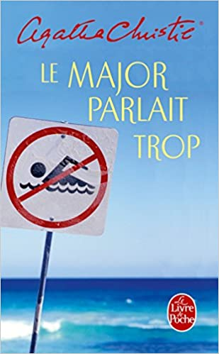 Le Major Parlait Trop Policier Thriller French Edition