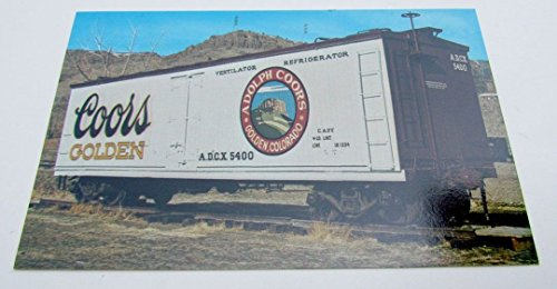 - VINTAGE POSTCARD COLORADO RAILROAD COORS GOLDEN BEER REFRIGERATOR CAR railway