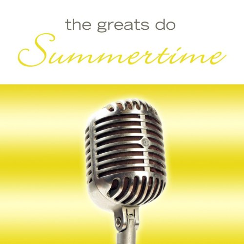 The Greats Do Summertime
