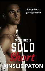 Sold Short (Sidelined Book 3)
