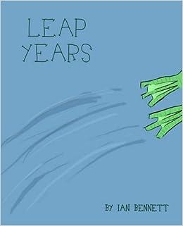 LEAP YEARS by Ian Bennett (2005-04-01)