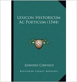 Book Lexicon Historicum AC Poeticum (1544) (Paperback)(Latin) - Common