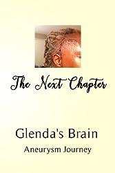 The Next Chapter: Glenda's Brain Aneurysm Journey