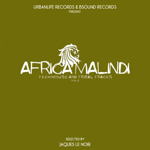 Africa malindi tech house and tribal tracks vol 2 for Tribal house tracks