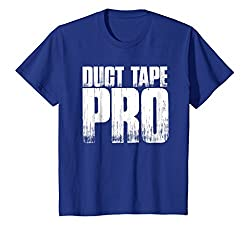 Duct Tape Pro T Shirt Funny Sayings Duct Tape Sarcastic