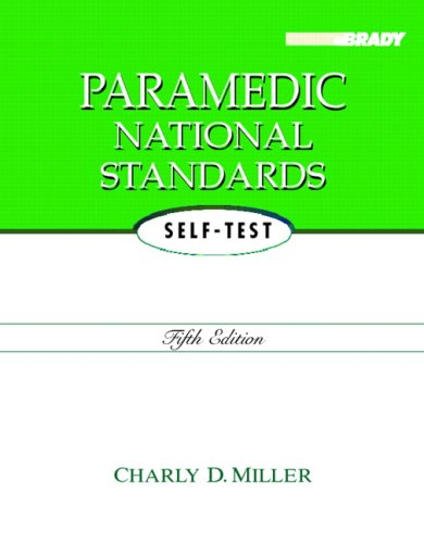 Paramedic National Standards Self-Test (5th Edition)