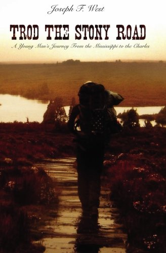Trod the Stony Road: A Young Man's Journey from the Mississippi to the Charles PDF
