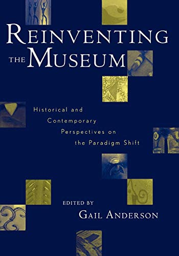 Reinventing the Museum: Historical and Contemporary...