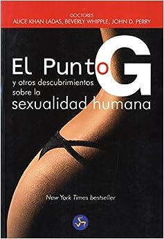 Punto G y Otros Descubrimientos Sobre La Sexualidad Humana
