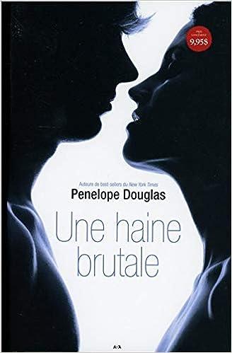 Une haine brutale t1 - serie evanescence: Amazon.es: Penelope Douglas, Michel Saint-Germain: Libros en idiomas extranjeros