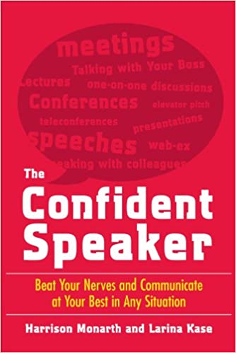 Amazon Com The Confident Speaker Beat Your Nerves And