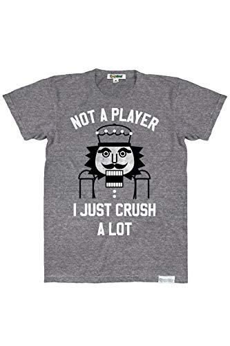 Men's Not a Player I Crush a Lot Nutcracker Xmas T Shirt: ()