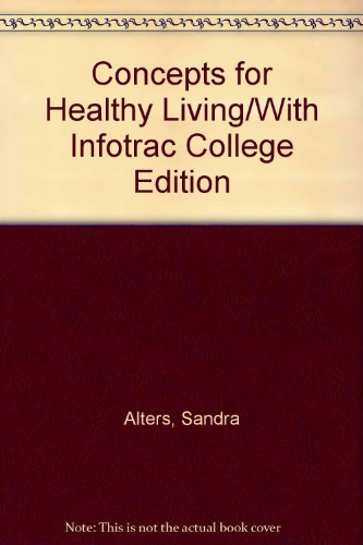 Concepts for Healthy Living/With Infotrac College Edition