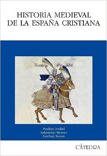 Historia medieval de la España cristiana Historia. Serie Mayor ...