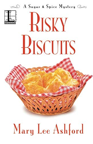 Risky Biscuits (A Sugar & Spice Mystery) ()