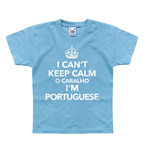 Nutees I Can't Keep Calm O Caralho I'm Portuguese Unisex Kids T Shirts - Light Blue 1/2 Years