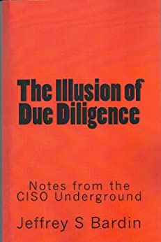 The Illusion of Due Diligence by [Bardin, Jeffrey S]