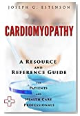 Cardiomyopathy - A Reference Guide (BONUS DOWNLOADS) (The Hill Resource and Reference Guide Book 92)