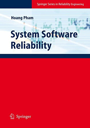 System Software Reliability (Springer Series in Reliability ()