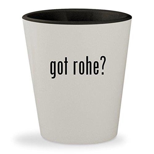 got rohe? - White Outer & Black Inner Ceramic 1.5oz Shot Glass