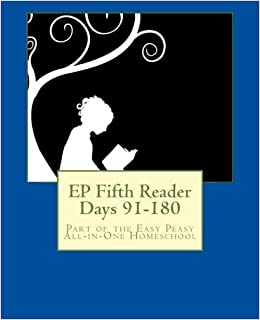Book EP Fifth Reader Days 91-180: Part of the Easy Peasy All-in-One Homeschool (EP Reader Series) (Volume 5) by Lee Giles (2015-01-05)