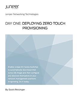 Day One: Deploying Zero Touch Provisioning eBook: Scott