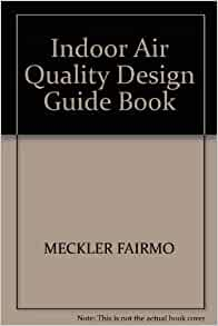 Indoor air quality design guide book 9780134572840 for Indoor air quality design