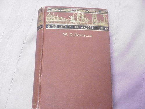 The Lady of the Aroostook W. D. Howells 1879 Hardcover