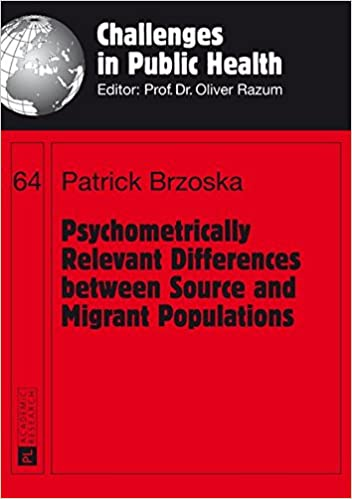 Psychometrically Relevant Differences between Source and Migrant Populations (Challenges in Public Health)