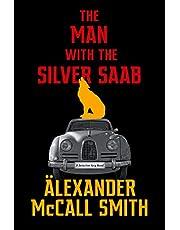 The Man with the Silver Saab: A Detective Varg Novel (3)