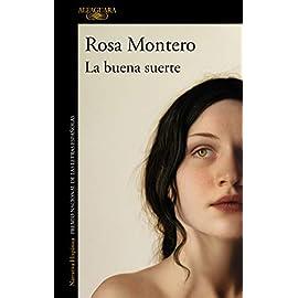 Reseña del libro La buena suerte de Rosa Montero