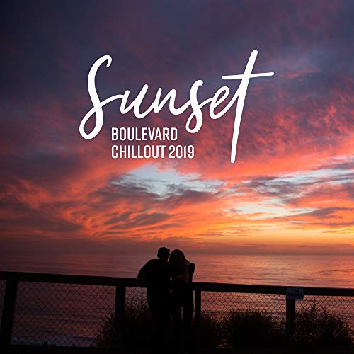 - Sunset Boulevard Chillout 2019